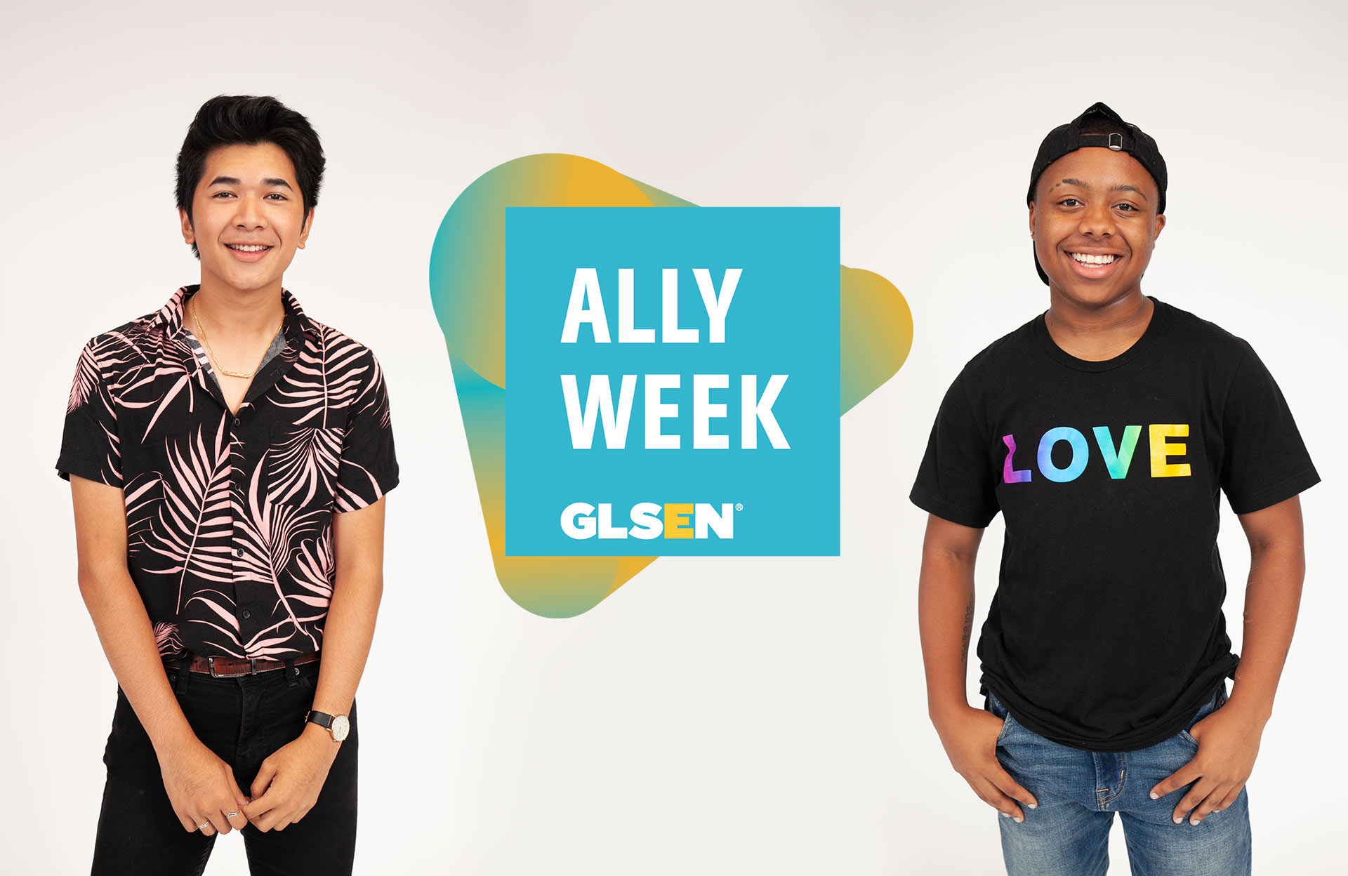 """Ally Week showcasing new logo and two students on the far left and right. One student is wearing a shirt that says """"LOVE"""""""