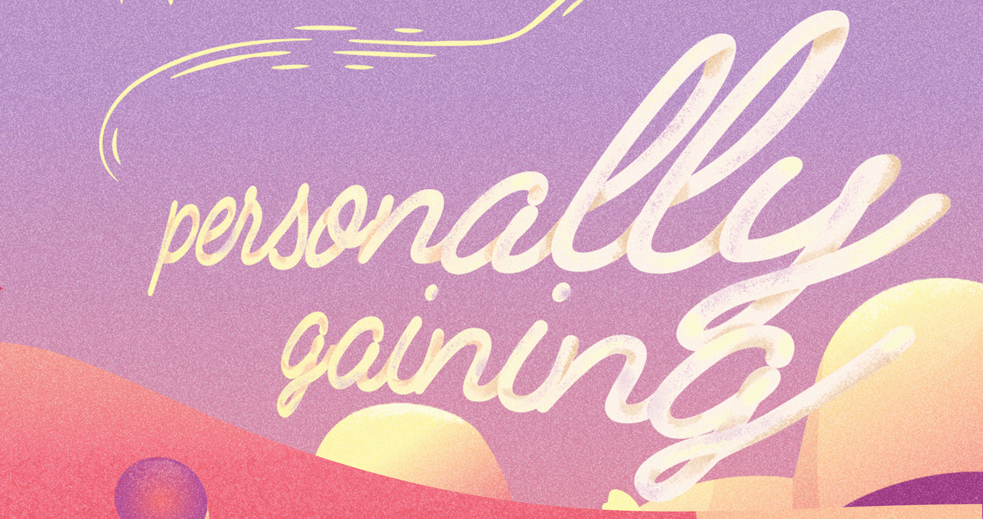 """Typography details 2. """"Personally gaining"""""""