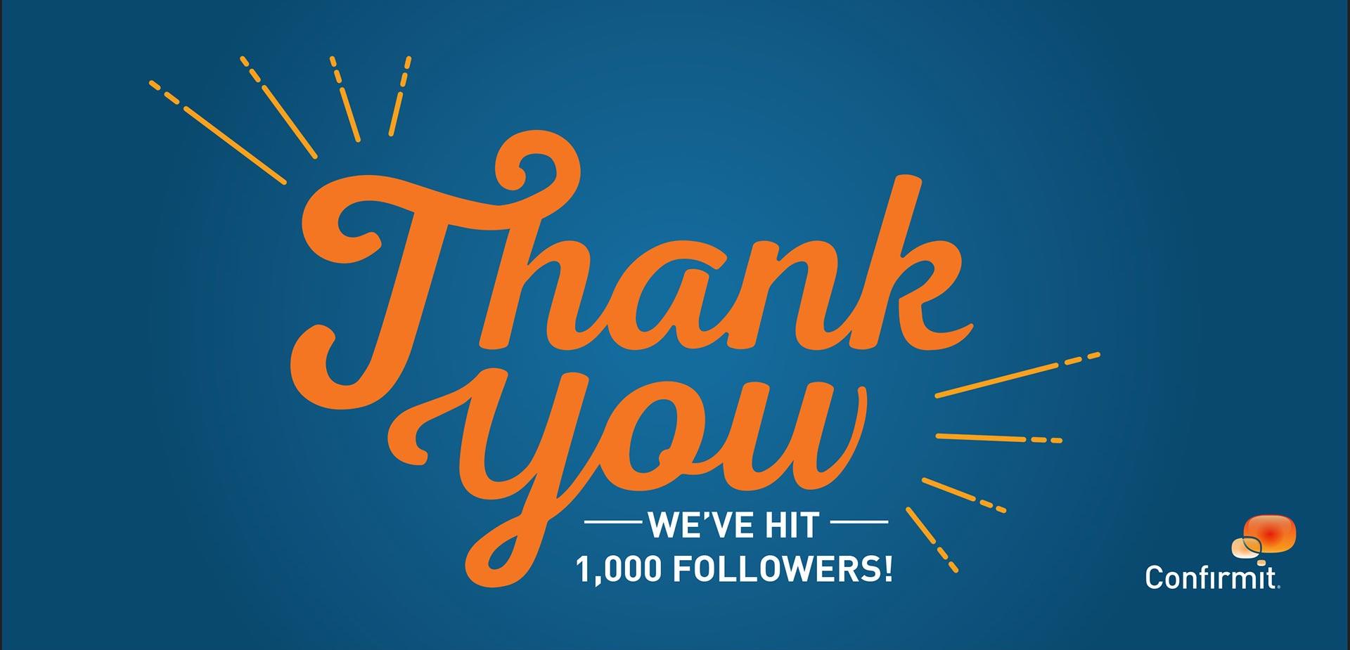 'Thank you' social media piece for 1,000 followers.