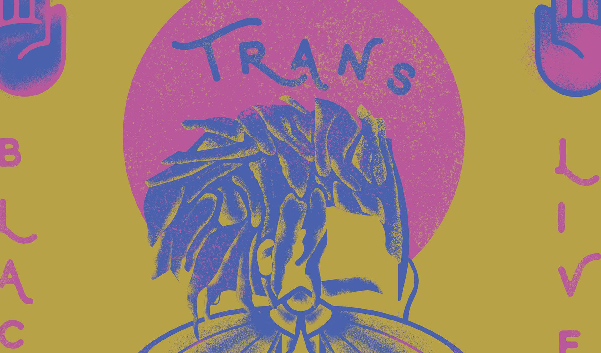Black trans lives matter details.