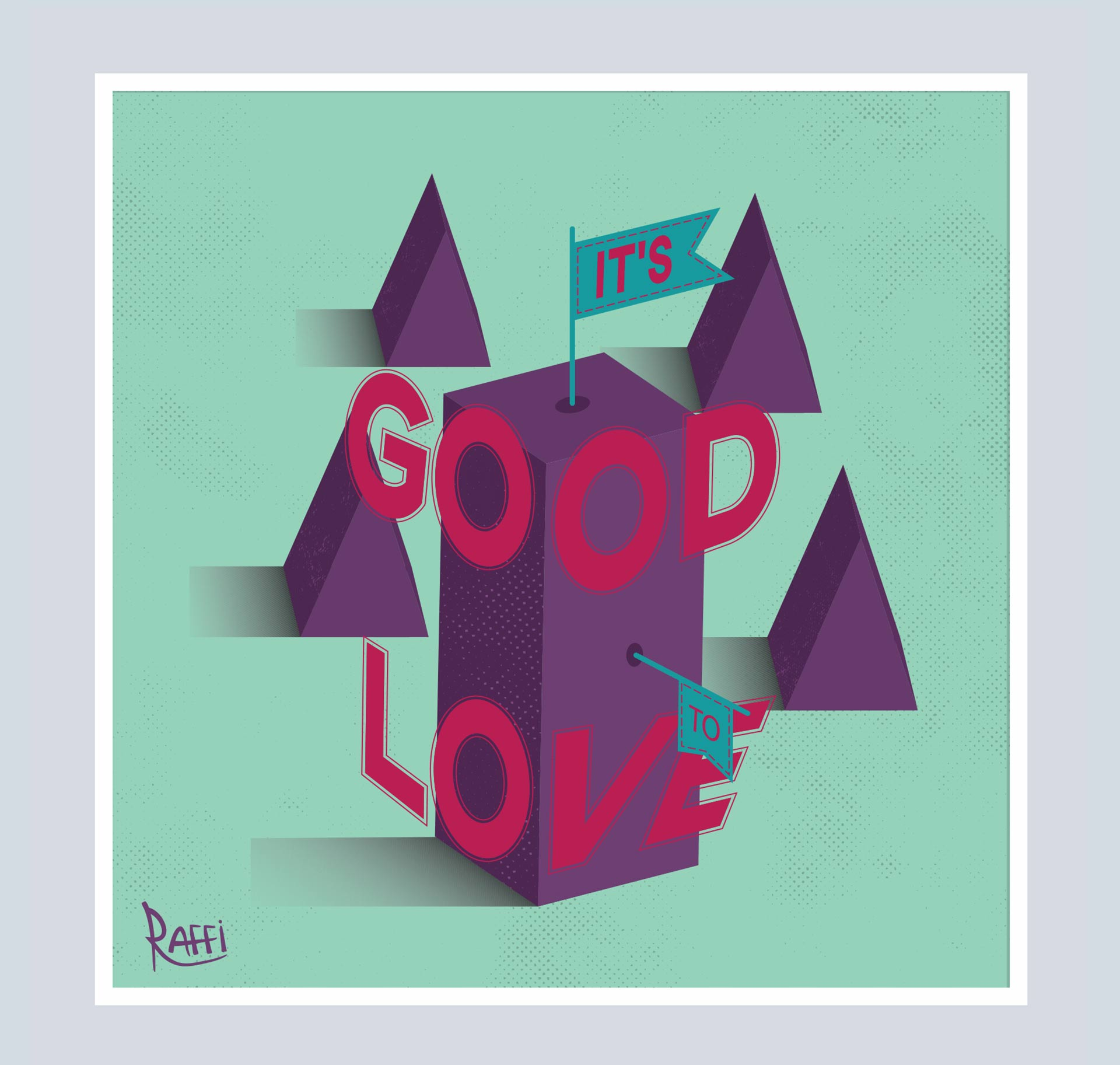It's Good to Love illustration. It depicts a 3D typographic piece with geometric shapes.