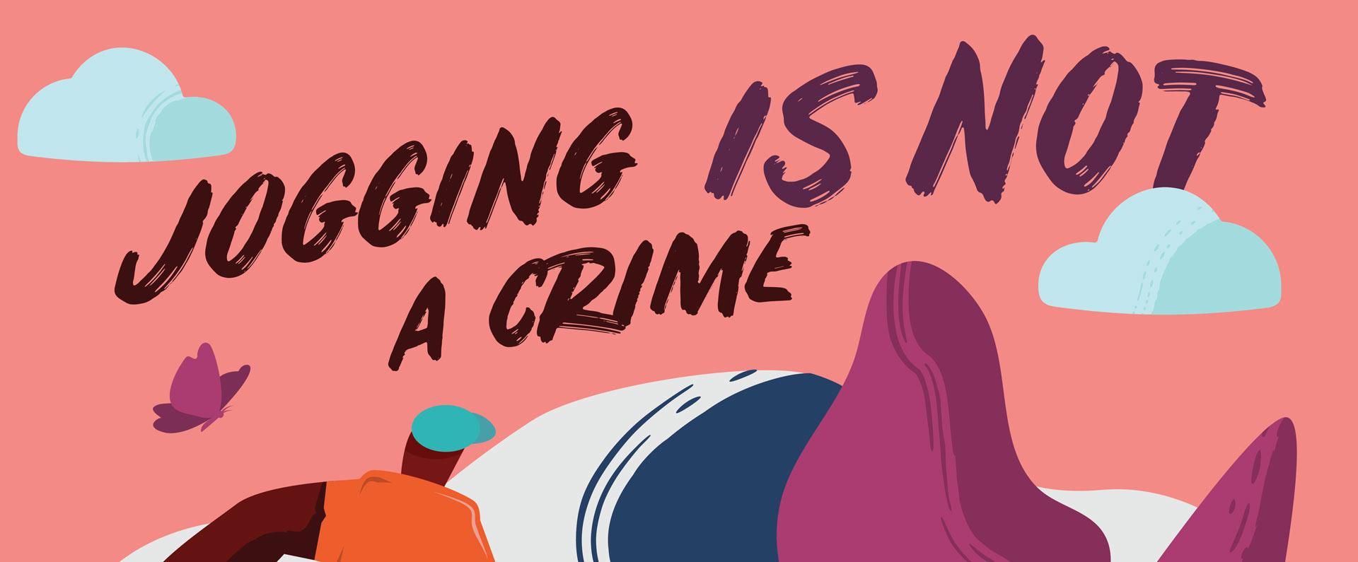 """Jogging is not a crime"" header."
