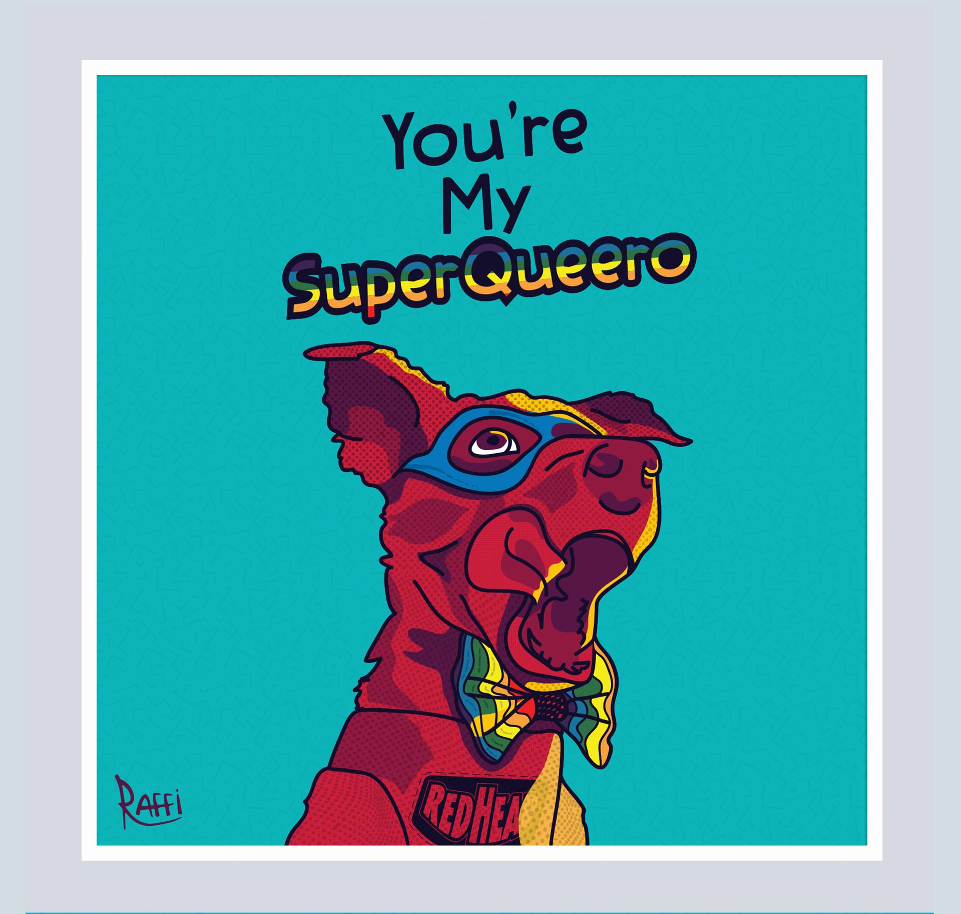 """SuperQueero illustration. It depicts a dog in a superhero mask wearing a rainbow bowtie. Their harness reads """"Redhead"""""""