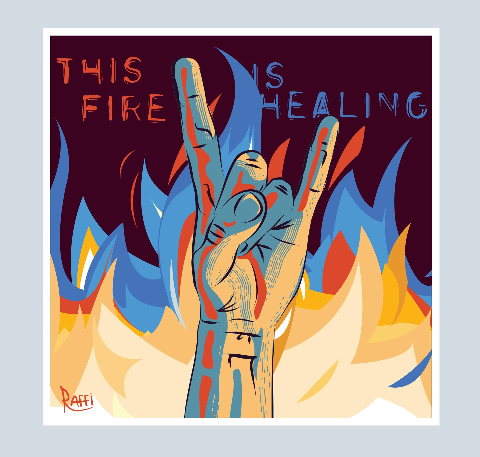 This Fire is Healing illustration. It depicts a hand doing the rock 'n roll sign with flames on the background.